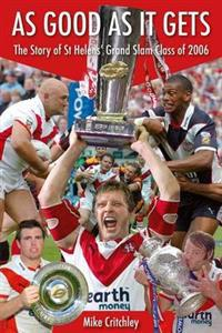 As good as it gets - the story of st helens grand slam class of 2006