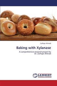 Baking with Xylanase