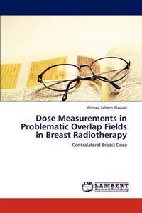 Dose Measurements in Problematic Overlap Fields in Breast Radiotherapy