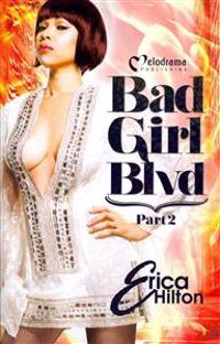 Bad Girl Blvd, Part 2