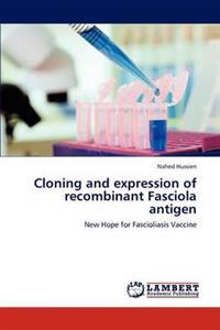 Cloning and Expression of Recombinant Fasciola Antigen