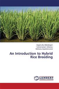 An Introduction to Hybrid Rice Breeding