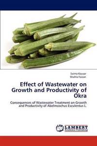 Effect of Wastewater on Growth and Productivity of Okra