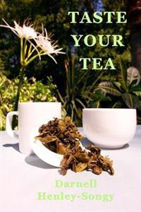 Taste Your Tea: Tea Diary