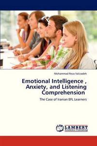 Emotional Intelligence, Anxiety, and Listening Comprehension