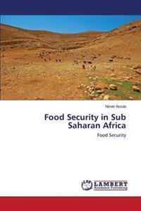Food Security in Sub Saharan Africa