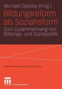 Bildungsreform Als Sozialreform