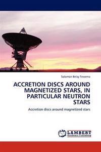 Accretion Discs Around Magnetized Stars, in Particular Neutron Stars