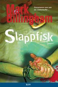 Slappfisk - Mark Billingham pdf epub