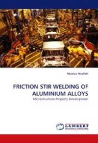 Friction Stir Welding of Aluminium Alloys