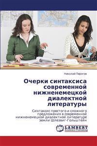 Ocherki Sintaksisa Sovremennoy Nizhnenemetskoy Dialektnoy Literatury