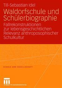Waldorfschule Und Sch lerbiographie