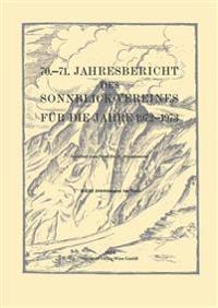 Jahresbericht des Sonnblick-Vereines für die Jahre 1972-1973