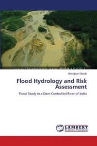 Flood Hydrology and Risk Assessment