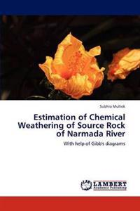 Estimation of Chemical Weathering of Source Rock of Narmada River