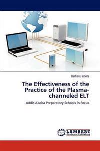 The Effectiveness of the Practice of the Plasma-Channeled ELT