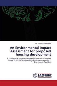An Environmental Impact Assessment for Proposed Housing Development