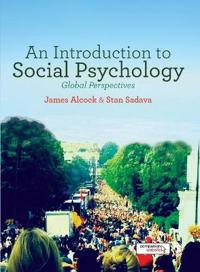 An Introduction to Social Psychology: Global Perspectives