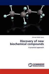 Discovery of New Biochemical Compounds