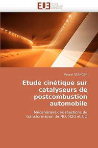 Etude Cin�tique Sur Catalyseurs de Postcombustion Automobile