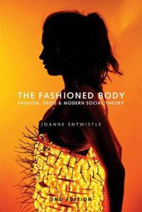 The Fashioned Body, 2nd Edition