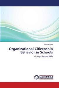 Organizational Citizenship Behavior in Schools