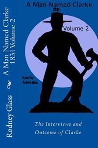 A Man Named Clarke 1831 Volume 2