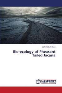 Bio-Ecology of Pheasant Tailed Jacana