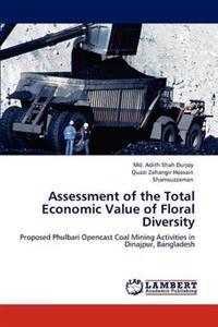 Assessment of the Total Economic Value of Floral Diversity
