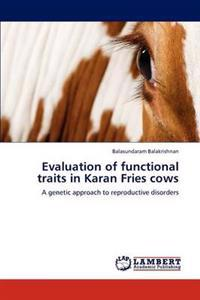 Evaluation of Functional Traits in Karan Fries Cows