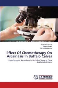 Effect of Chemotherapy on Ascairiasis in Buffalo Calves