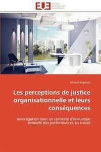 Les Perceptions de Justice Organisationnelle Et Leurs Cons�quences