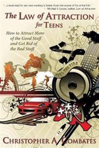 The Law of Attraction for Teens