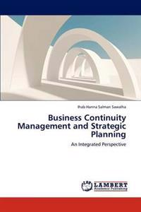 Business Continuity Management and Strategic Planning