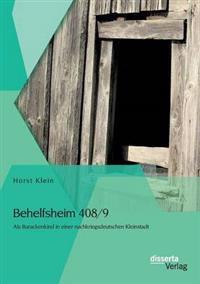 Behelfsheim 408/9