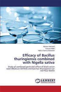 Efficacy of Bacillus Thuringiensis Combined with Nigella Sativa