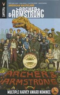 Archer & Armstrong Volume 6