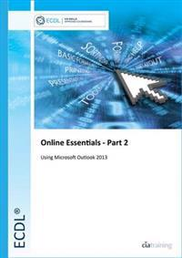 ECDL Online Essentials Part 2 Using Outlook 2013