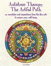Antistress Therapy: The Artful Path: 101 Mandalas and Inspirations from the Fine Arts to Ensure Your Well-Being