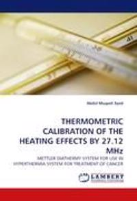 Thermometric Calibration of the Heating Effects by 27.12 MHz