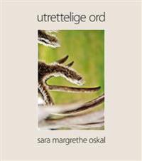 Utrettelige ord - Sara Margrethe Oskal | Inprintwriters.org