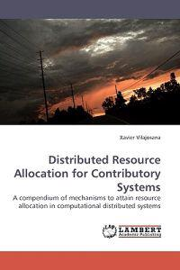Distributed Resource Allocation for Contributory Systems