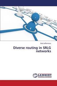 Diverse Routing in Srlg Networks