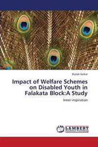 Impact of Welfare Schemes on Disabled Youth in Falakata Block