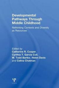 Developmental Pathways Through Middle Childhood