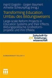 Transfurming Education. Umbau Des Bildungswesens