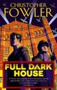 Full dark house - (bryant & may book 1)