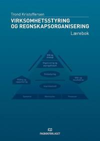 Virksomhetsstyring og regnskapsorganisering; lærebok