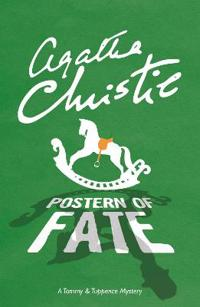 Postern of fate - a tommy & tuppence mystery