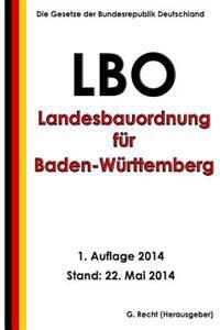 Landesbauordnung Fur Baden-Wurttemberg (Lbo) in Der Fassung Vom 5. Marz 2010